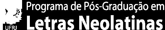 Programa de Pós-Graduação em Letras Neolatinas